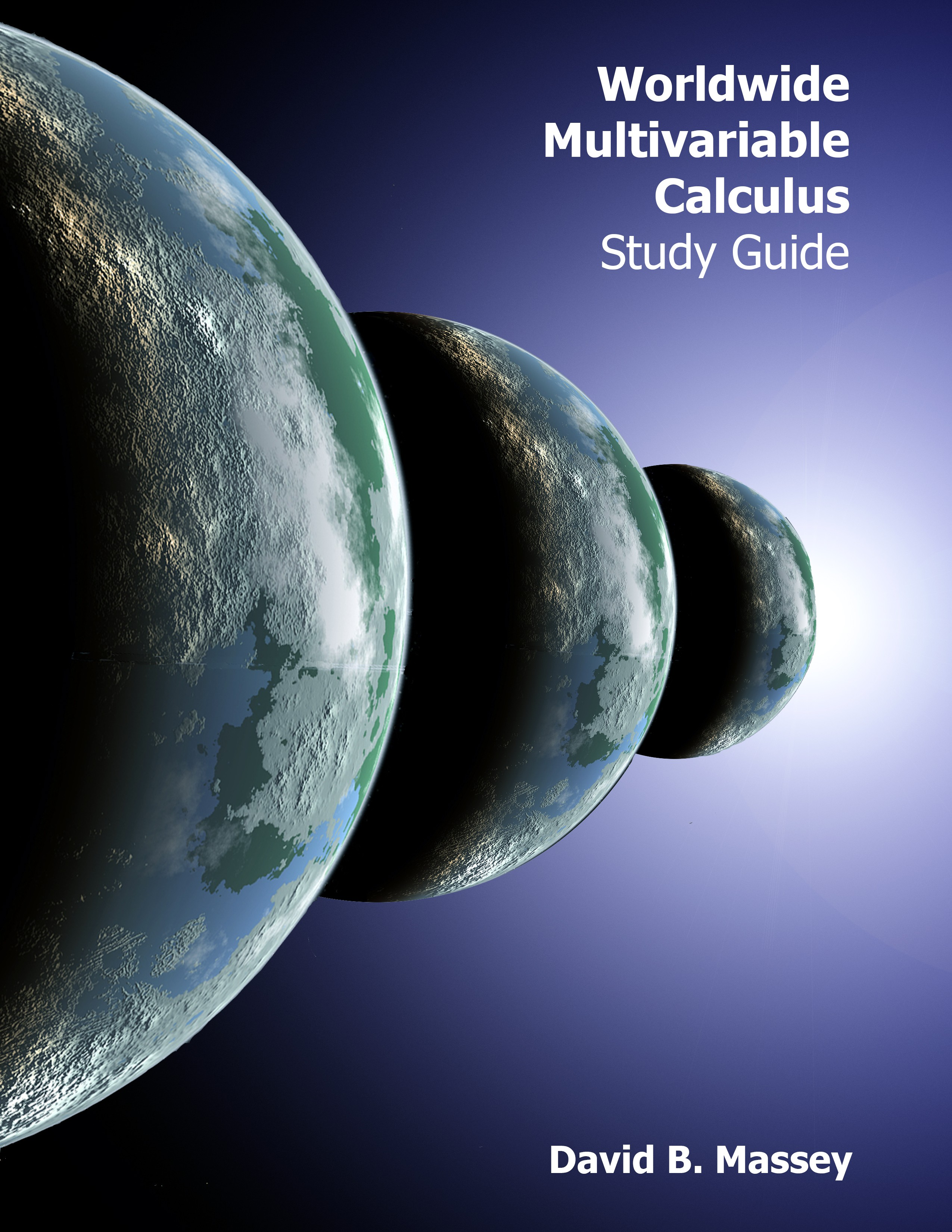 DIGITAL STUDY GUIDE: Worldwide Multivariable Calculus