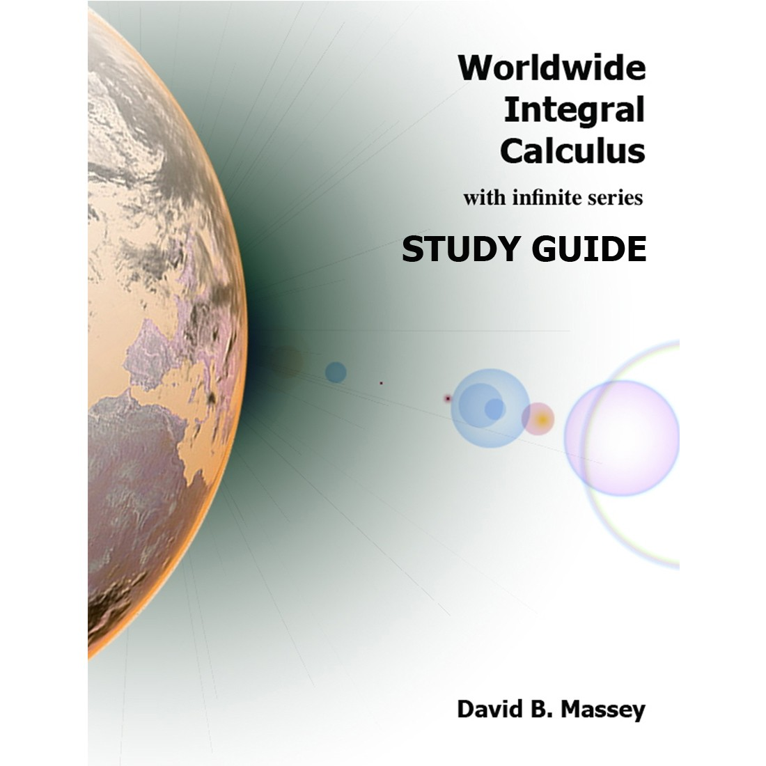 DIGITAL STUDY GUIDE: Worldwide Integral Calculus