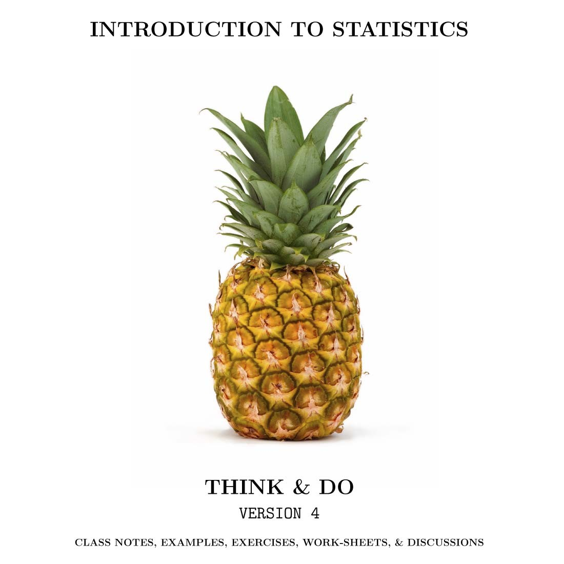 Introduction to Statistics: Think & Do; V4