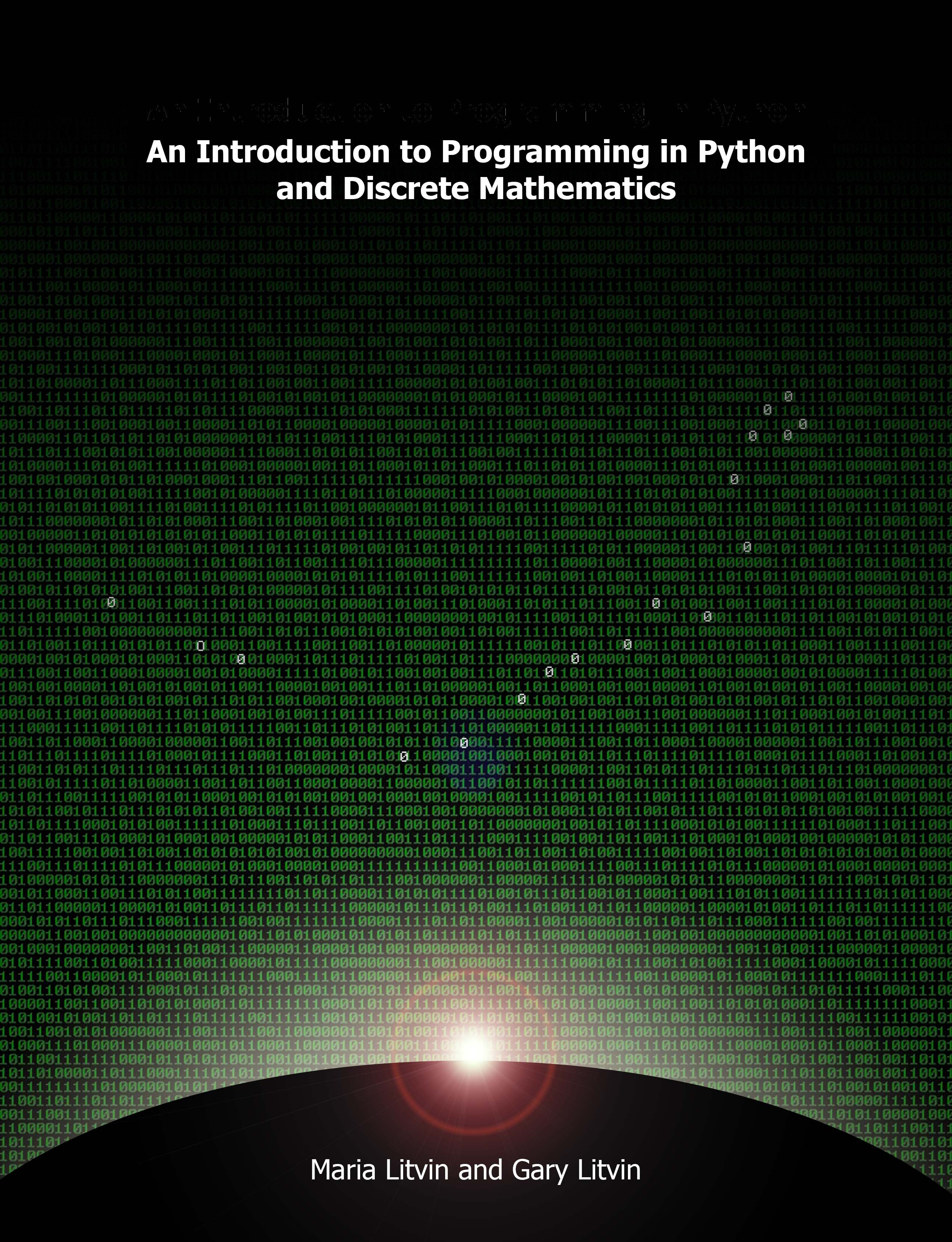 An Introduction to Programming in Python and Discrete Mathematics