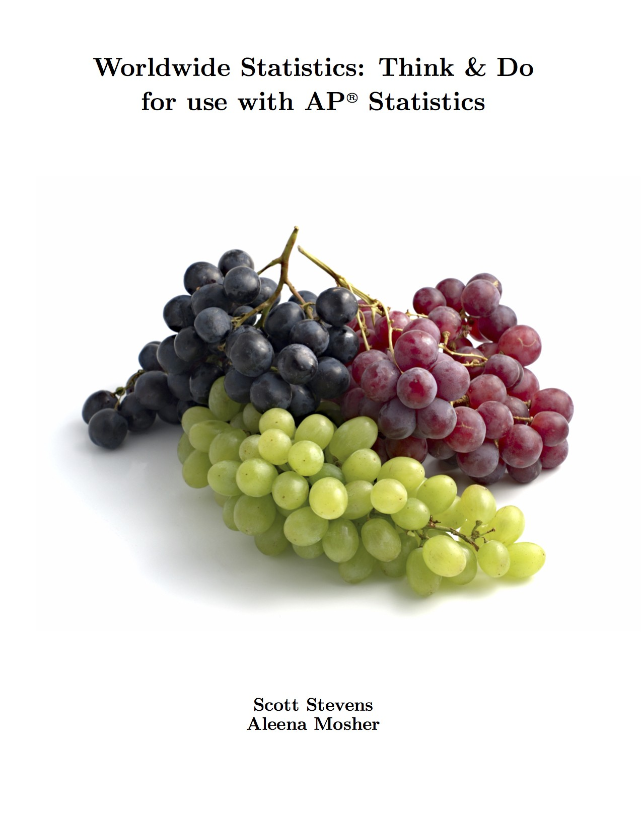 Worldwide Statistics: Think & Do for use with AP® Statistics